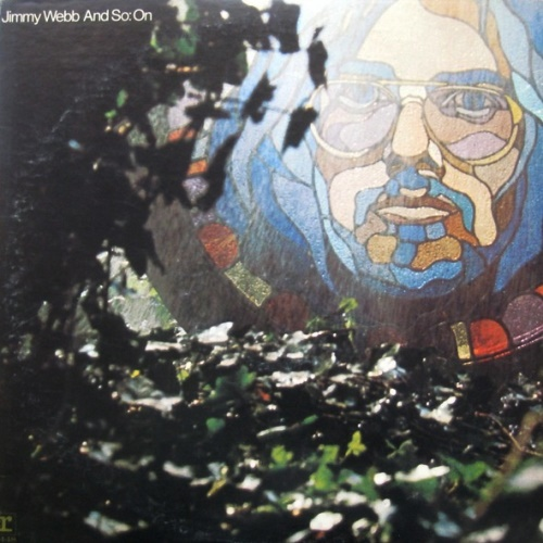 Jimmy Webb - And So: On (1971) / [2006, Rock, Folk, World, Country, FLAC]